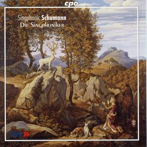 Schumann: Complete Part Songs for Male Voices