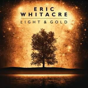 Eric Whitacre: Light & Gold Product Image