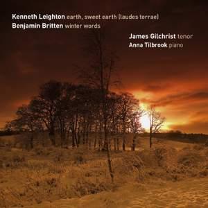 James Gilchrist sings Leighton & Britten