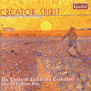 Creator Spirit: A 20th Century Choral Anthology