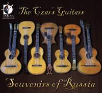 The Czar's Guitars: Souvenirs of Russia