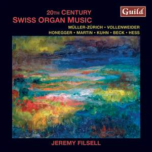 20th Century Swiss Organ Music