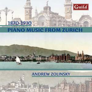 1870 - 1930: Piano Music from Zurich Product Image
