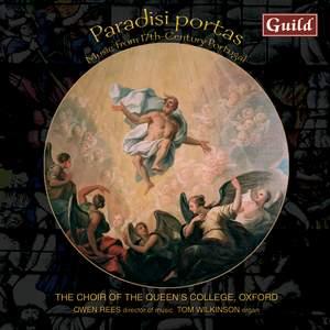 Paradisi Portas: Music from 17th Century Portugal