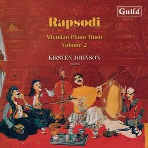 Rapsodi: Albanian Piano Music, Vol. 2