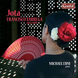 Jota: Guitar Music by Francisco Tárrega