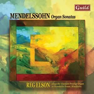 Mendelssohn: Organ Sonatas