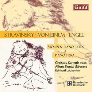Stravinsky, von Einem, Engel: Violin & Piano Duos