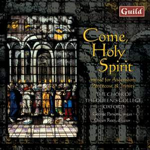 Come Holy Spirit: Music for the Ascension, Pentecost & Trinity Product Image