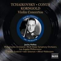 Jascha Heifetz plays Tchaikovsky, Conus, Sarasate & Korngold