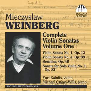 Weinberg: Complete Violin Sonatas Volume 1