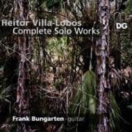 Villa Lobos: Complete Solo Works