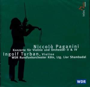 Paganini: Violin Concertos Nos. 2 & 4