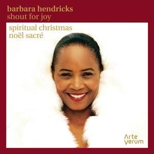 Barbara Hendricks: Shout For Joy
