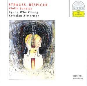 Strauss, Respighi: Violin Sonatas