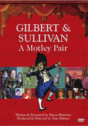 Gilbert & Sullivan: A Motley Pair