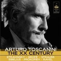 Arturo Toscanini: the XX Century