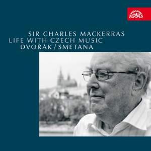 Life with Czech Music - Smetana & Dvorak