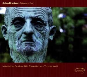 Bruckner: Männerchöre