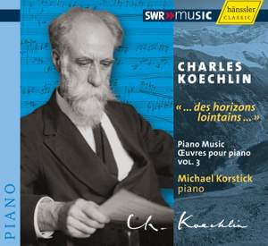Charles Koechlin: '... des horizons lointains ...' Product Image