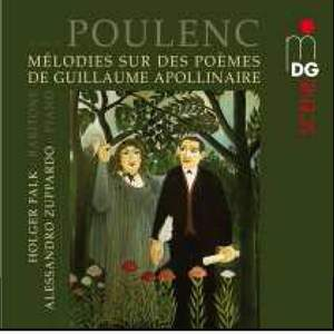 Poulenc: Songs after Poems of Guillame Apollinaire