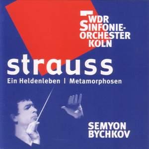 Strauss: Ein Heldenleben & Metamorphosen