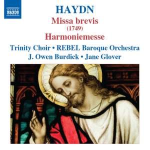 Haydn: Missa brevis (1749) & Harmoniemesse