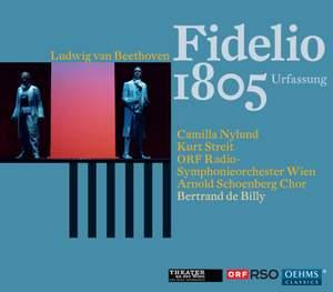 Beethoven: Fidelio, Op. 72 (original 3-act version, 1805)