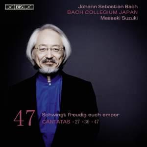 Bach - Cantatas Volume 47