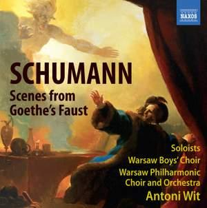 Schumann: Scenes from Goethe's Faust, WoO 3