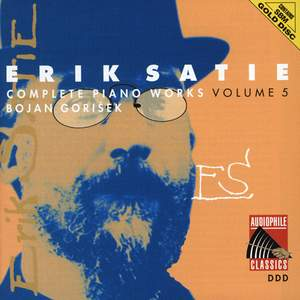 Erik Satie: Complete Piano Works, Volume 5 Product Image