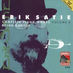 Erik Satie: Complete Piano Works, Volume 6