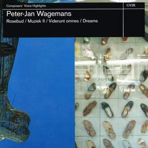 Wagemans, Peter-Jan: rosebud / muziek ii / viderunt omne