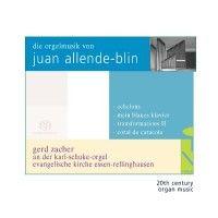 The Organ Music of Juan Allende-Blin