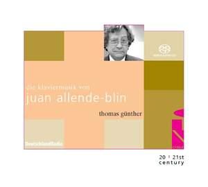 The Piano Music of Juan Allende-Blin