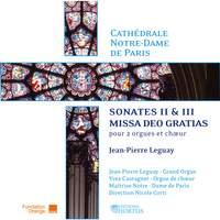 Jean-Pierre Leguay: Sonates II & III and Missa Deo Gratias