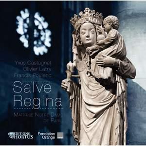 Castagnet/Latry/Poulenc: Salve Regina
