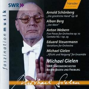 Schoenberg: Die glückliche Hand & works by Berg, Webern, Steuermann & Gielen