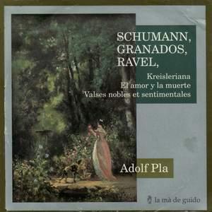 Schumann, Granados & Ravel: Piano Works