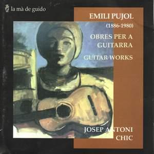 Emili Pujol: Guitar Works