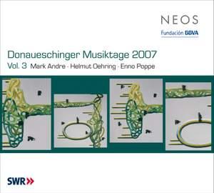 Donaueschinger Musiktage 2007, Vol. 3