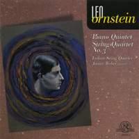 Leo Ornstein: String Quartet No. 3 & Piano Quintet