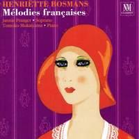 Henriette Bosmans: Melodies Francaises