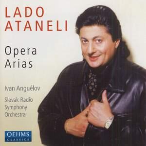 Lado Ataneli: Opera Arias