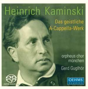 Heinrich Kaminski: Das Chorwerk