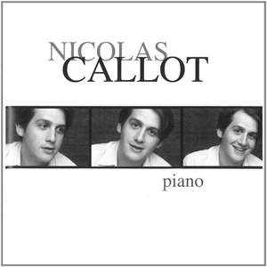 Nicolas Callot: Liszt, Schubert, Brahms and Debussy