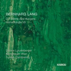 Bernhard Lang: Die Sterne des Hungers