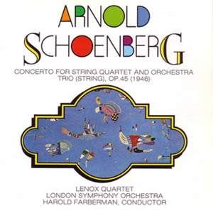 Schoenberg: Concerto for String Quartet and Orchestra