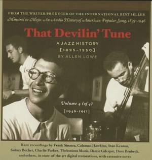 That Devilin' Tune: A Jazz History Vol. 4