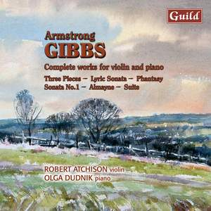 Armstrong Gibbs: Complete Works for Violin and Piano